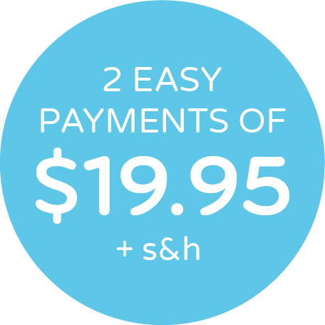 2 Easy Payments of $19.95 + s&h