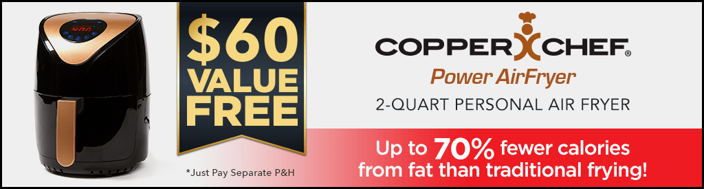 Free 2-Quart Copper Chef Air Fryer – $60 Value With Your Power Smokeless Grill Purchase – Just Pay P&H
