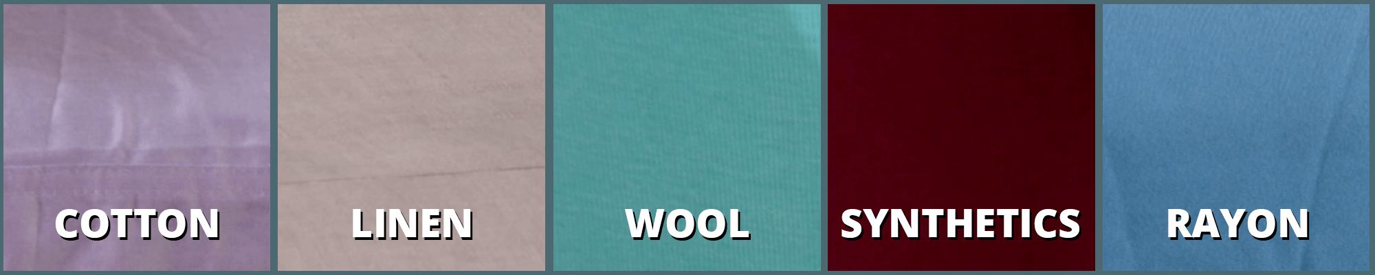 cotton, linen, wool, synthetics