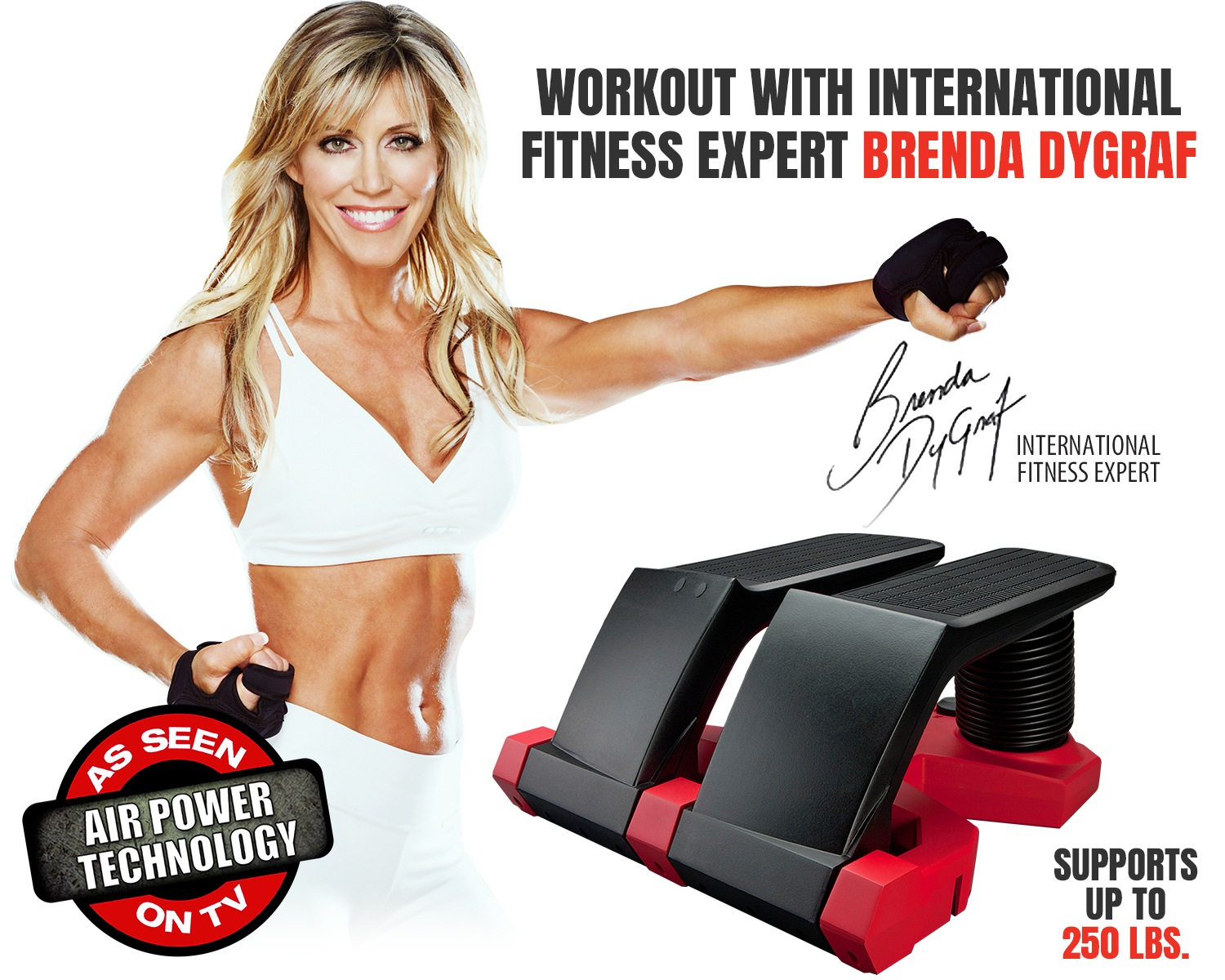 workout with international fitness expert Brenda Dygraf | As Seen on TV Air Power Technology | Supports up to 250 pounds